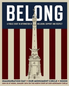 BELONG the Indianapolis Inclusion Rally on Inauguration Day 2017