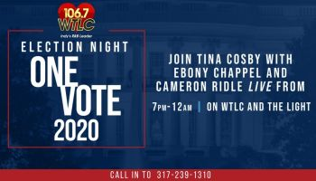 106.7 WTLC Election Night One Vote 2020