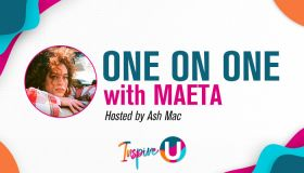 Inspire U: ONE ON ONE with MAETA
