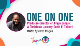 Inspire U: ONE ON ONE with DAVID E. TALBERT