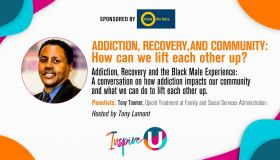 "Inspire U: Addiction, Recovery, and Community ""How Can We Lift Each Other Up?"" [Sponsored by Know the Facts]"