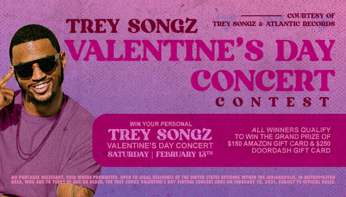 Trey Songz Valentine's Day Virtual Concert Sweepstakes!