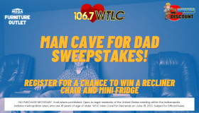 106.7 WTLC Man Cave For Dad Sweepstakes!