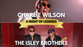 Charlie Wilson & the isley brothers night of legends